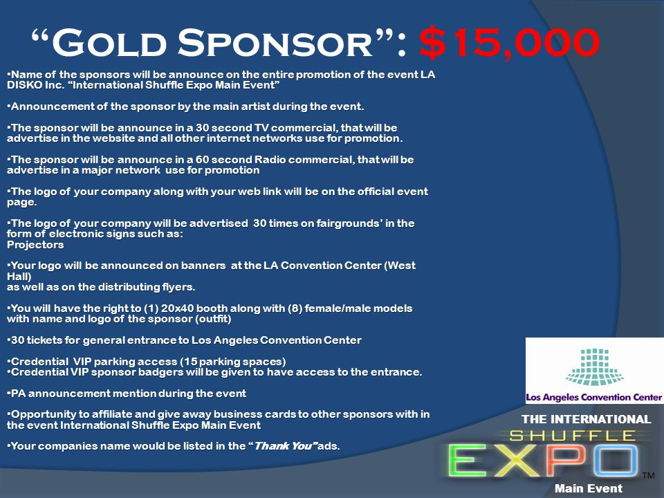 Name of the sponsors will be announce on the entire promotion of the event LA DISKO Inc.