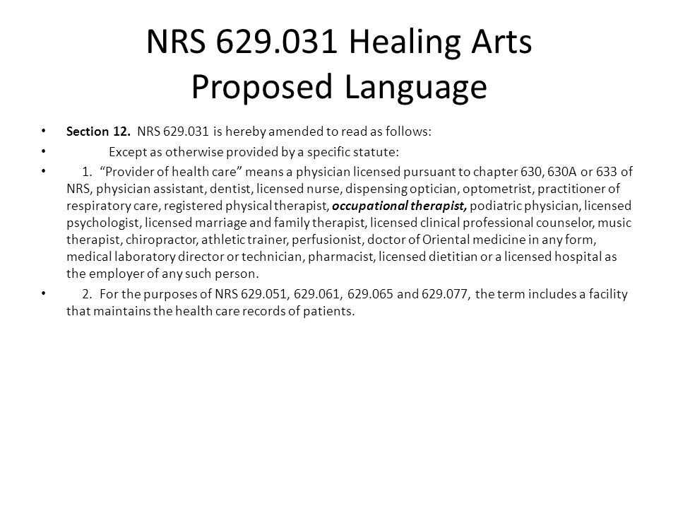 NRS 629.031 Healing Arts Proposed Language Section 12.