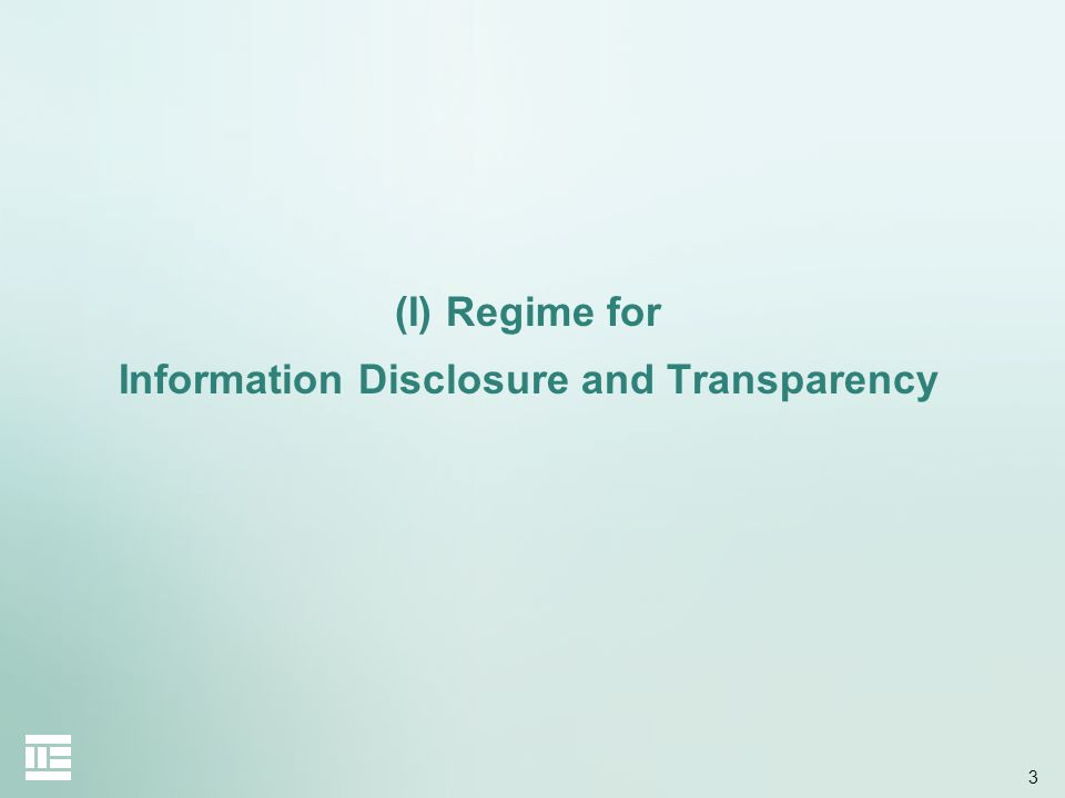 3 (I) Regime for Information Disclosure and Transparency