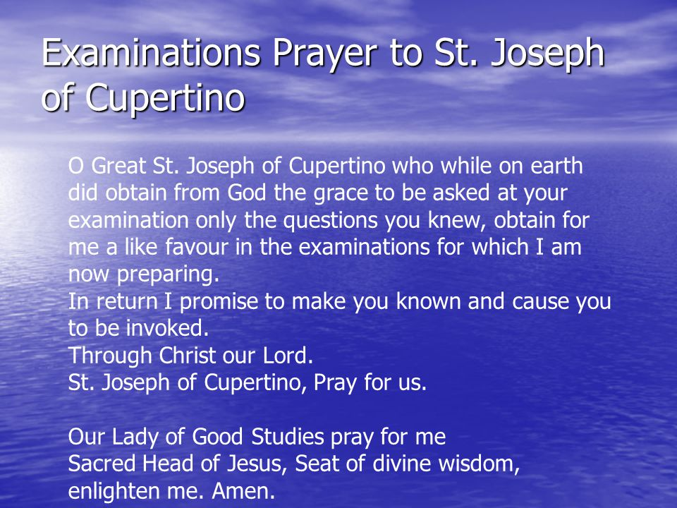 Examinations Prayer to St. Joseph of Cupertino O Great St.