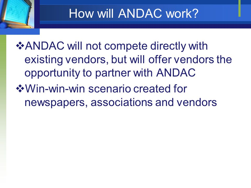 How will ANDAC work.