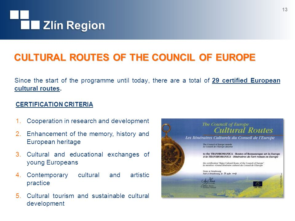 Since the start of the programme until today, there are a total of 29 certified European cultural routes.
