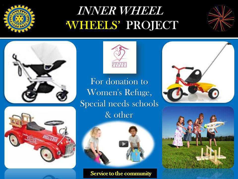 For donation to Women s Refuge, Special needs schools & other Service to the community