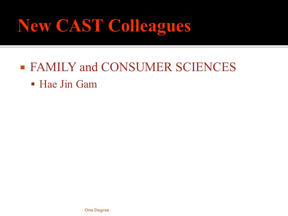 FAMILY and CONSUMER SCIENCES Hae Jin Gam One Degree
