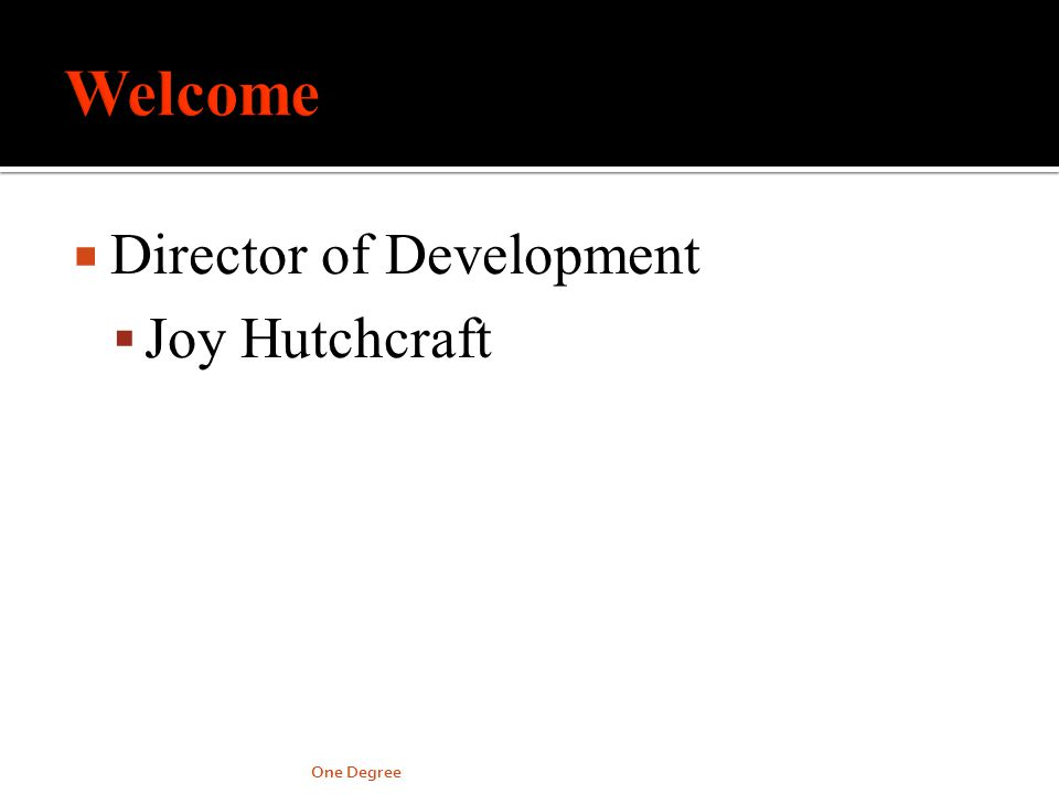 Director of Development Joy Hutchcraft One Degree