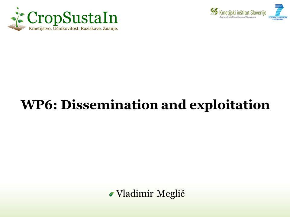 WP6: Dissemination and exploitation Vladimir Meglič