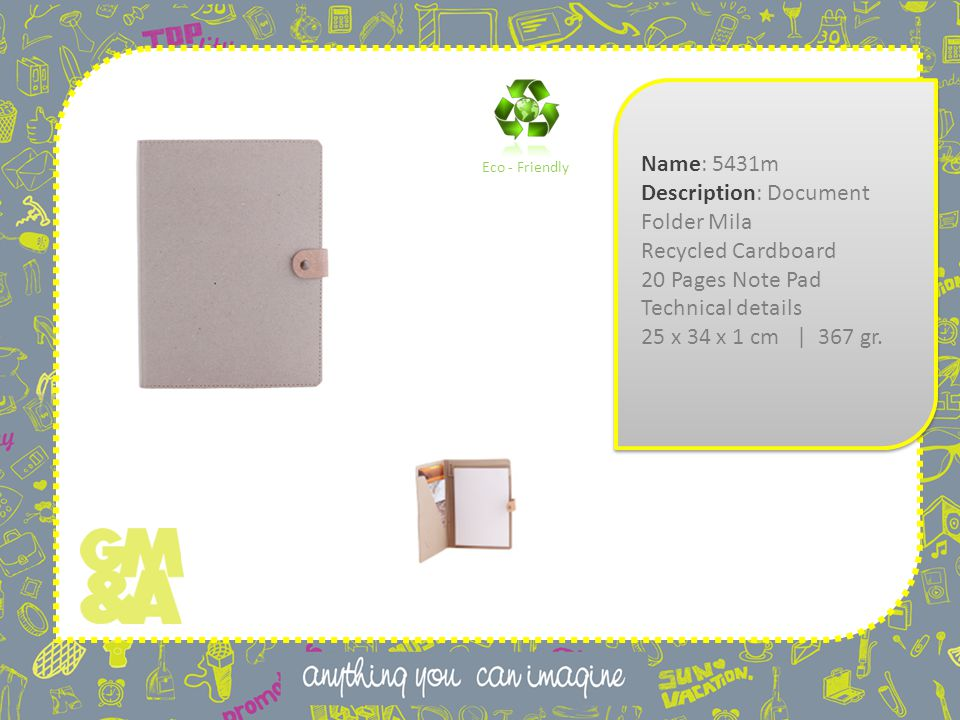 Name: 5431m Description: Document Folder Mila Recycled Cardboard 20 Pages Note Pad Technical details 25 x 34 x 1 cm | 367 gr.