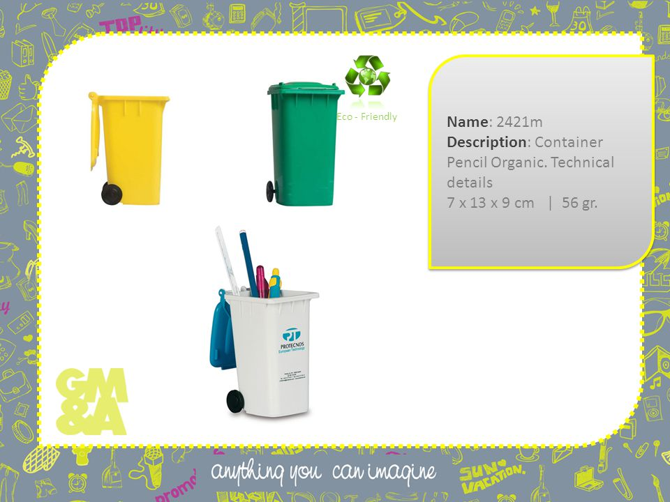 Name: 2421m Description: Container Pencil Organic.
