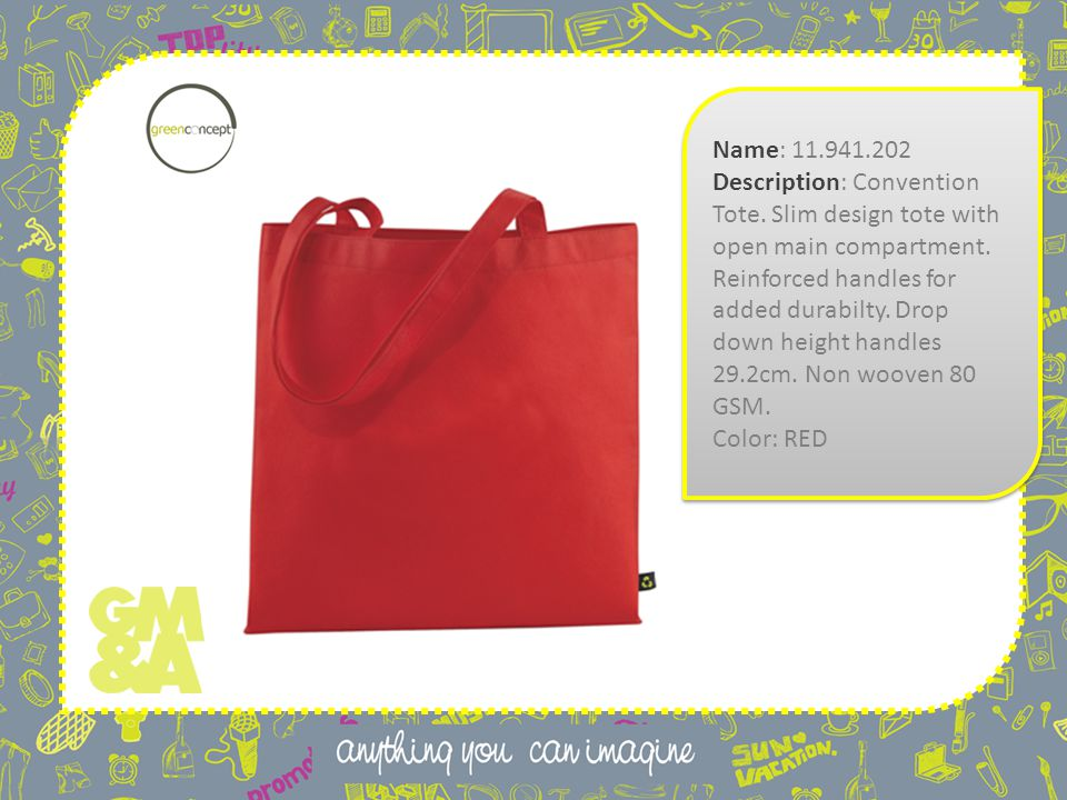 Name: 11.941.202 Description: Convention Tote. Slim design tote with open main compartment.