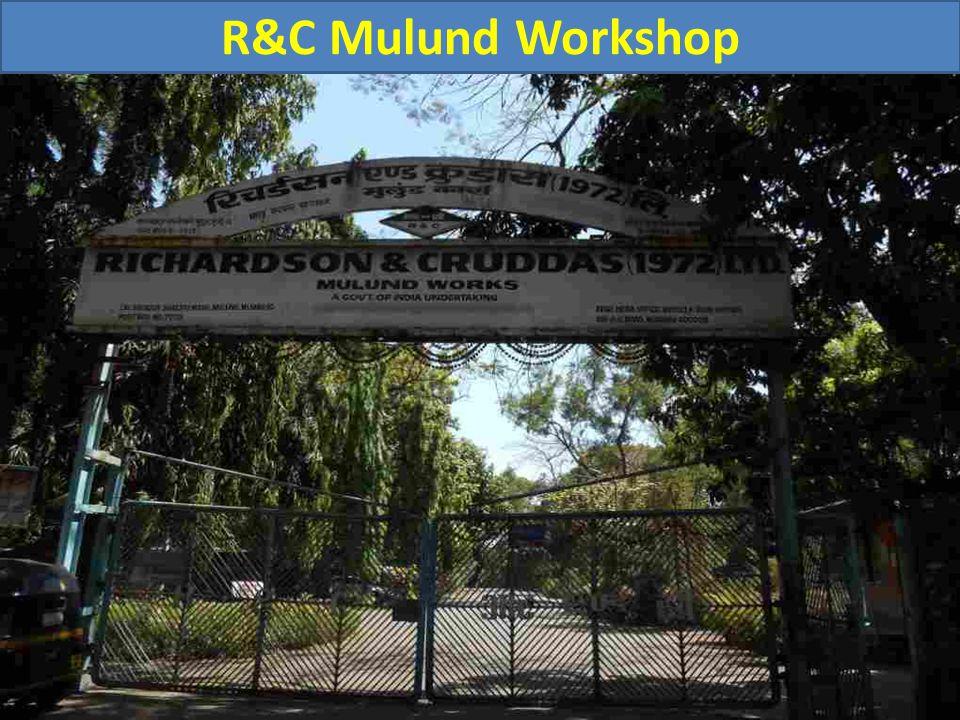 R&C Mulund Workshop