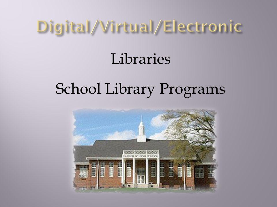 Libraries School Library Programs