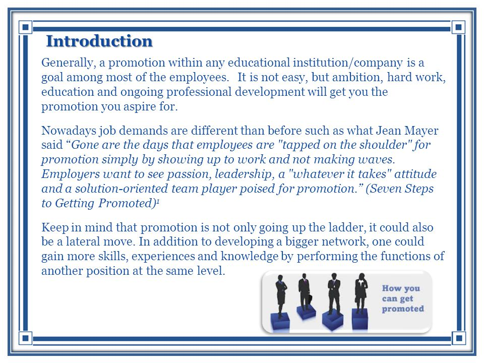 Introduction Generally, a promotion within any educational institution/company is a goal among most of the employees.