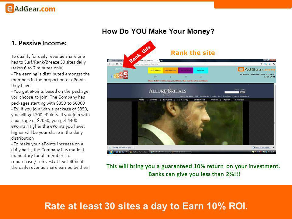 How Do YOU Make Your Money. Rate at least 30 sites a day to Earn 10% ROI.