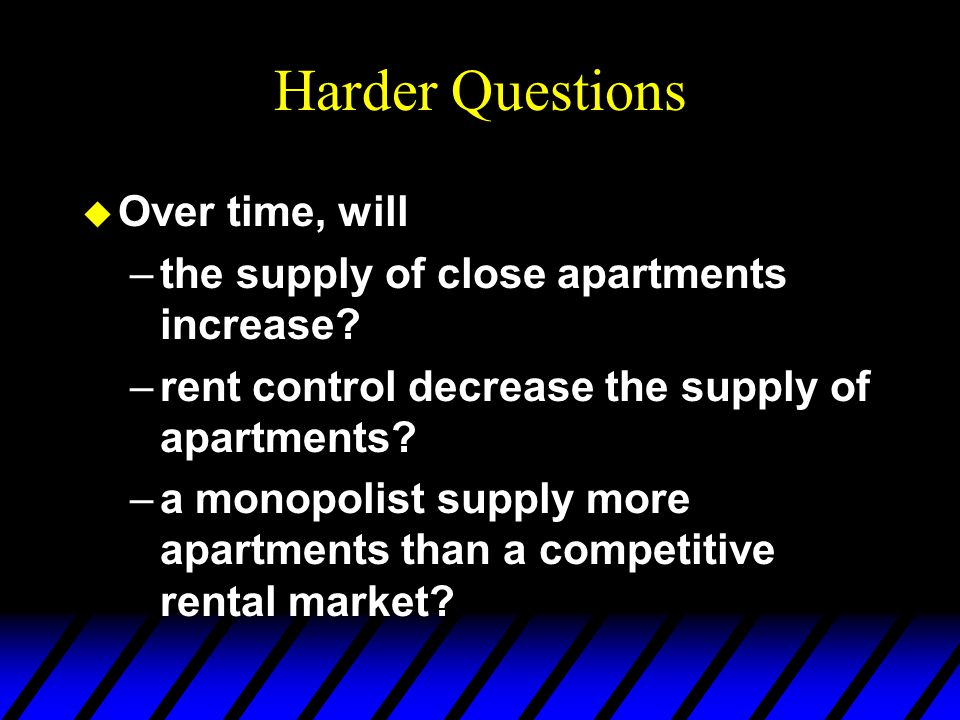 Pareto Efficiency u Rent Control: –some close apartments are assigned to renters valuing them at below the competitive price p e –some renters valuing a close apartment above p e dont get close apartments –Pareto inefficient outcome.