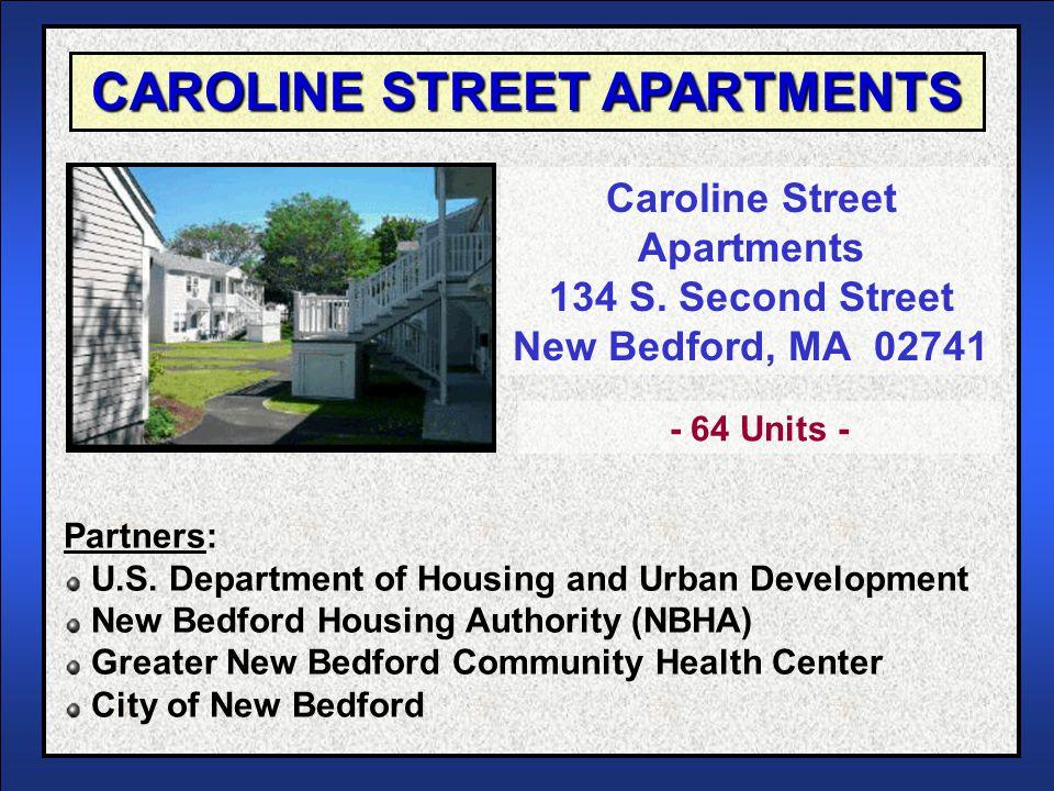 CAROLINE STREET APARTMENTS Caroline Street Apartments 134 S.
