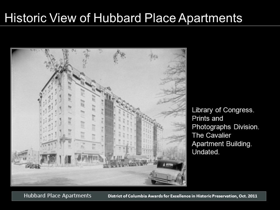 Library of Congress. Prints and Photographs Division. The Cavalier Apartment Building. Undated. Hubbard Place Apartments District of Columbia Awards f