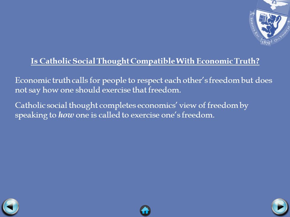 Is Catholic Social Thought Compatible With Economic Truth.