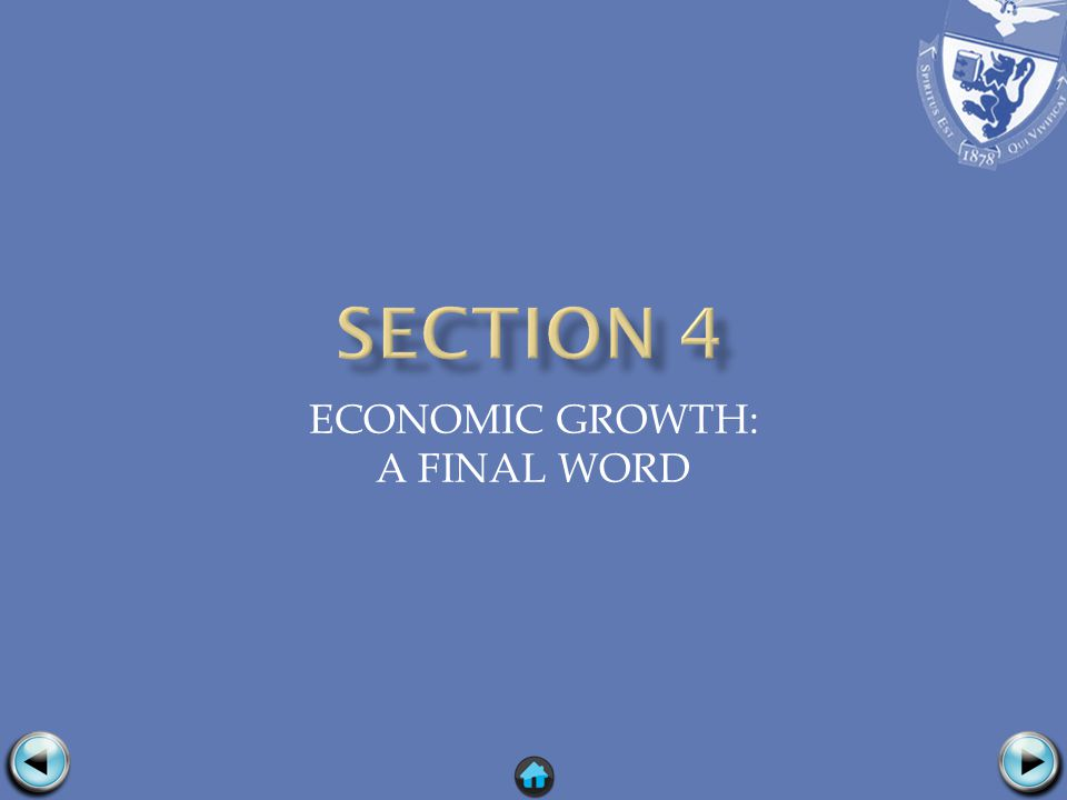 ECONOMIC GROWTH: A FINAL WORD