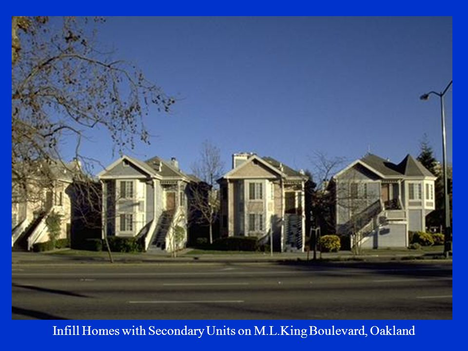 Infill Homes with Secondary Units on M.L.King Boulevard, Oakland