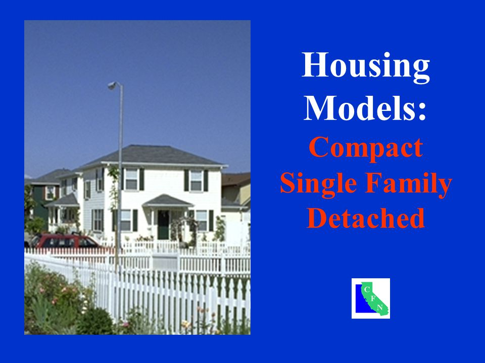Housing Models: Compact Single Family Detached