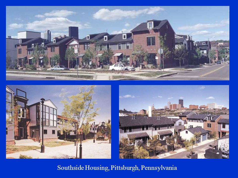 Southside Housing, Pittsburgh, Pennsylvania