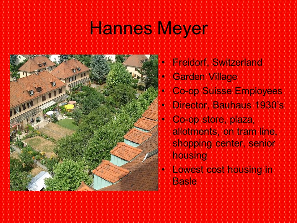 Hannes Meyer Freidorf, Switzerland Garden Village Co-op Suisse Employees Director, Bauhaus 1930s Co-op store, plaza, allotments, on tram line, shoppin