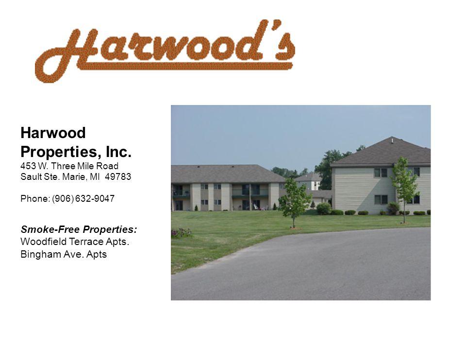 Harwood Properties, Inc. 453 W. Three Mile Road Sault Ste.