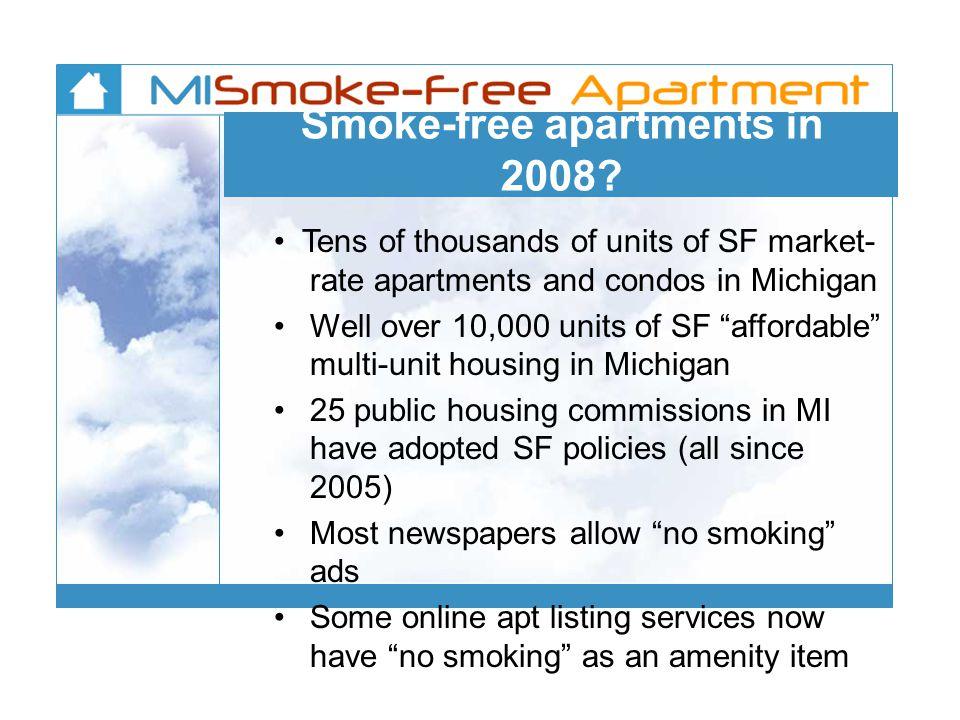 Smoke-free apartments in 2008.
