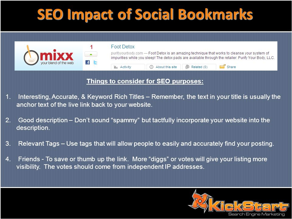 SEO Impact of Social Bookmarks Things to consider for SEO purposes: 1.