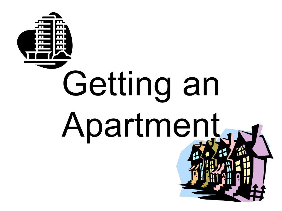 Getting an Apartment