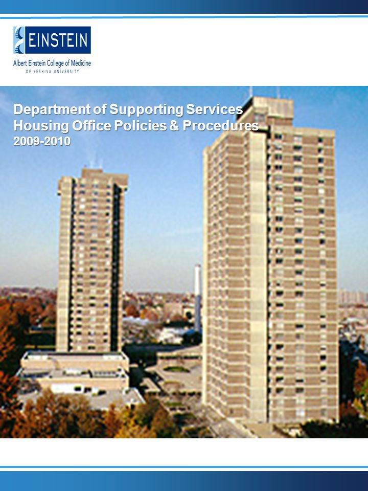 Department of Supporting Services Housing Office Policies & Procedures 2009-2010
