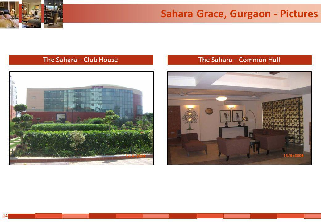 14 Sahara Grace, Gurgaon - Pictures The Sahara – Club HouseThe Sahara – Common Hall