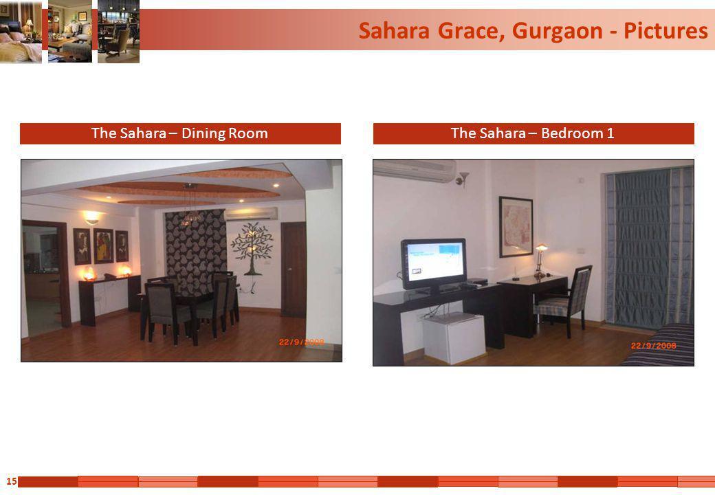 15 Sahara Grace, Gurgaon - Pictures The Sahara – Dining RoomThe Sahara – Bedroom 1