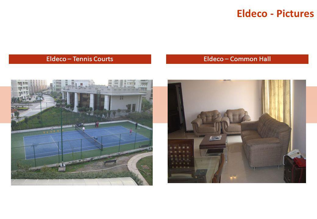 Eldeco - Pictures Eldeco – Tennis CourtsEldeco – Common Hall