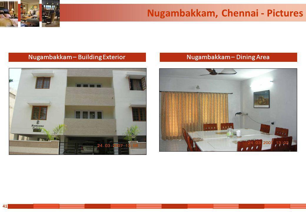 41 Nugambakkam, Chennai - Pictures Nugambakkam – Building ExteriorNugambakkam – Dining Area