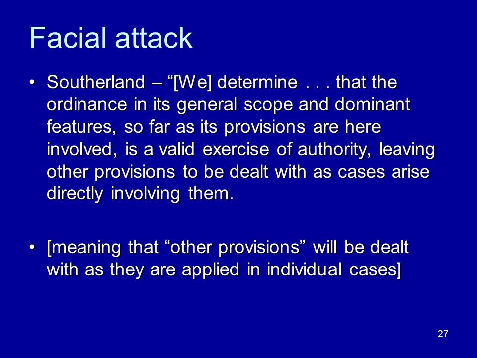 27 Facial attack Southerland – [We] determine...