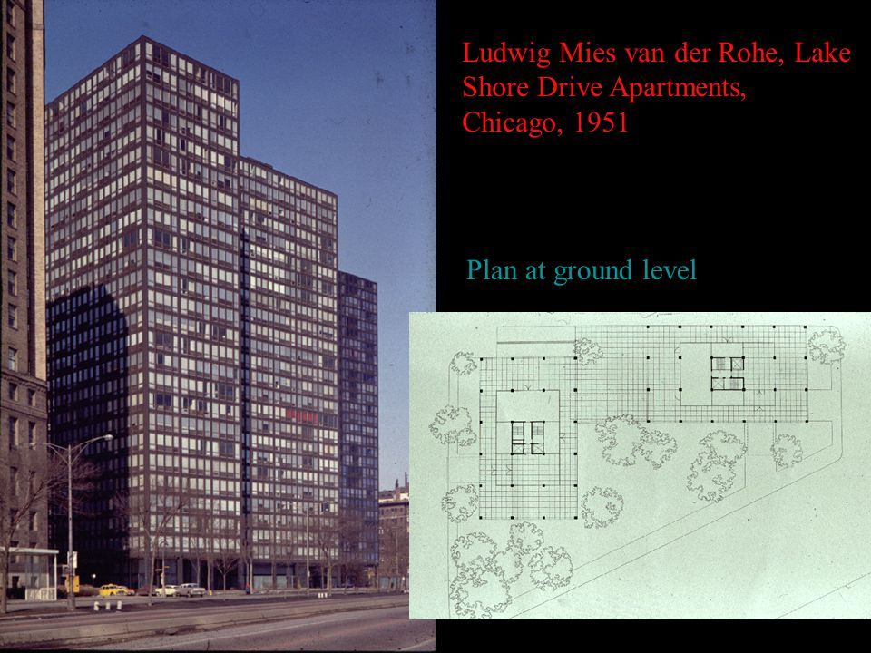 Ludwig Mies van der Rohe, Lake Shore Drive Apartments, Chicago, 1951 Plan at ground level