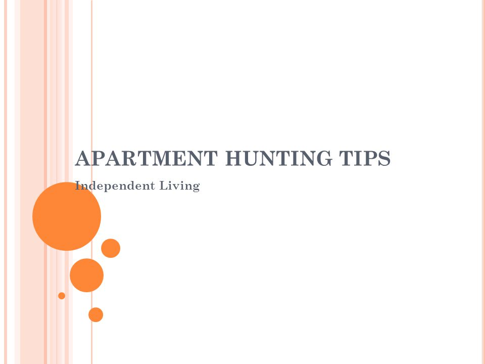 APARTMENT HUNTING TIPS Independent Living