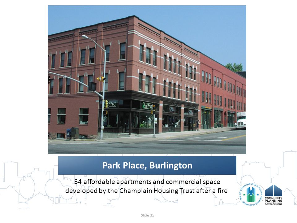 34 affordable apartments and commercial space developed by the Champlain Housing Trust after a fire.