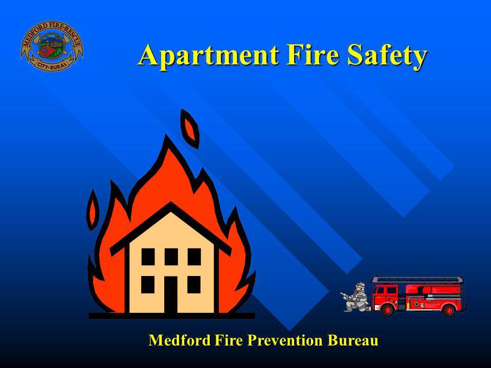 Apartment Fire Safety Medford Fire Prevention Bureau