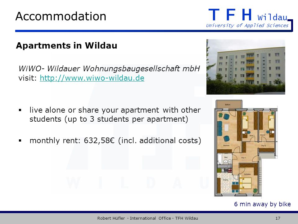 TFH Wildau University of Applied Sciences Robert Hüfler - International Office - TFH Wildau17 Accommodation Apartments in Wildau live alone or share y