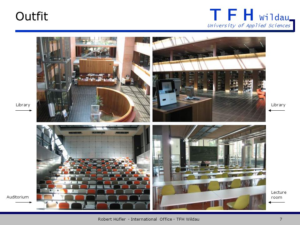 TFH Wildau University of Applied Sciences Robert Hüfler - International Office - TFH Wildau7 Outfit Library Lecture room Auditorium