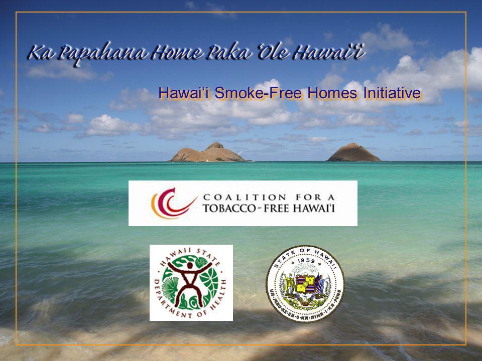 Hawaii Smoke-Free Homes Initiative