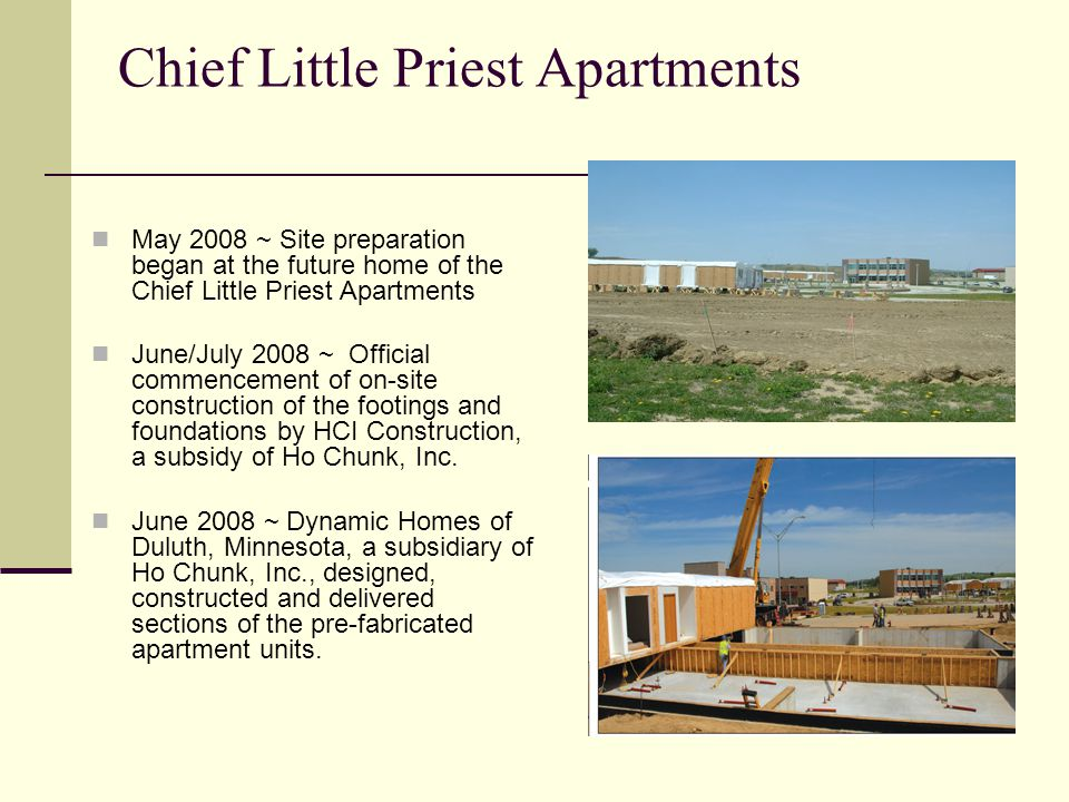 Chief Little Priest Apartments May 2008 ~ Site preparation began at the future home of the Chief Little Priest Apartments June/July 2008 ~ Official co