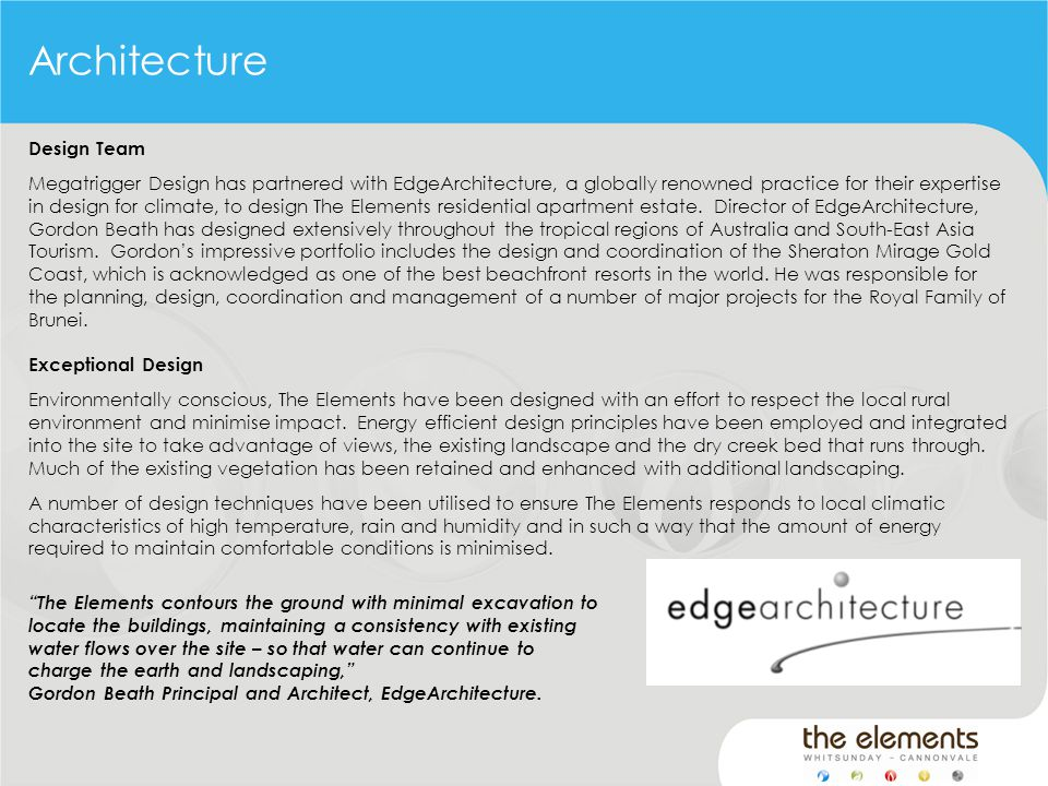 Architecture Design Team Megatrigger Design has partnered with EdgeArchitecture, a globally renowned practice for their expertise in design for climat