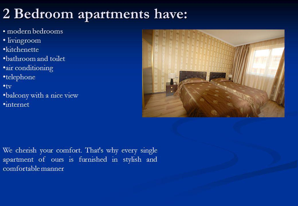 modern bedrooms livingroom kitchenette bathroom and toilet air conditioning telephone tv balcony with a nice view internet We cherish your comfort. Th