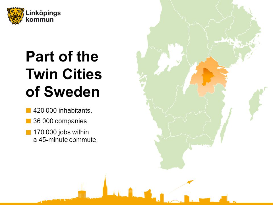 Part of the Twin Cities of Sweden 170 000 jobs within a 45-minute commute.