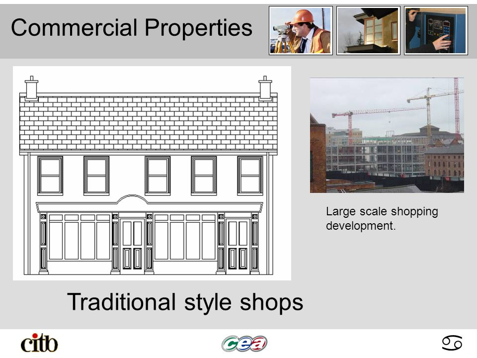 abcdabcd Commercial Properties Traditional style shops Large scale shopping development.