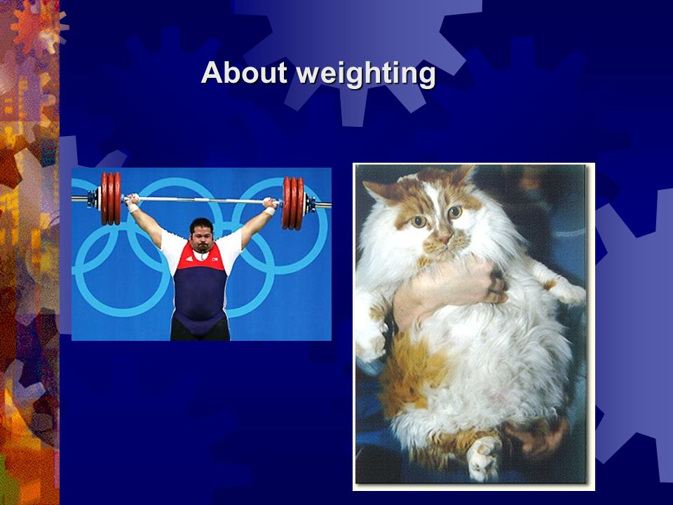 About weighting