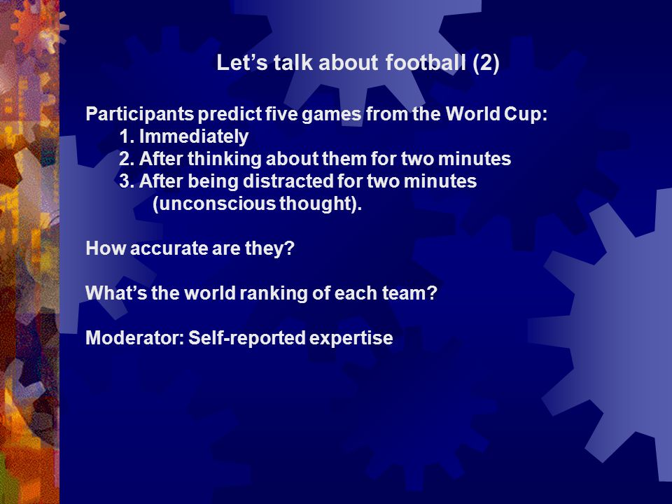 Lets talk about football (2) Participants predict five games from the World Cup: 1.